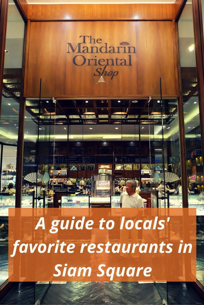 A guide to locals' favorite restaurants in Siam Square #Bangkok