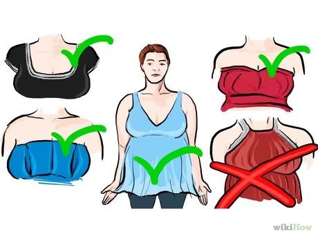 Wear: tops with v-necks, plunging necklines, strapless, scoop, or tops with narrow bodices. This will draw more attention to your bust and elongate your upper body.     Avoid: tops with a halter, very high necklines, decorated neckline, off-the shoulder cut, or boat neck. This will make