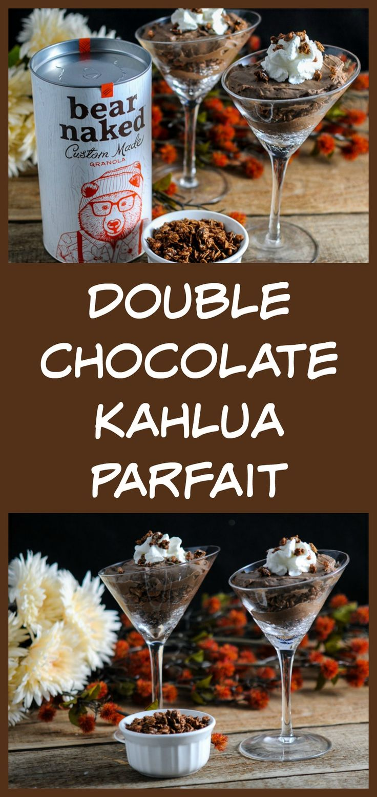 Double Chocolate Kahlua pudding parfait - with Bear Naked granola layers, and topped with whipped cream