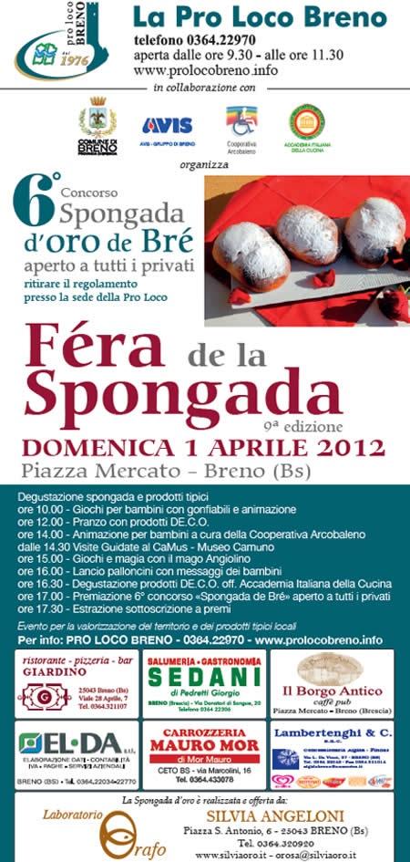 http://www.panesalamina.com/2012/1097-fiera-fera-della-spongada-a-breno.html