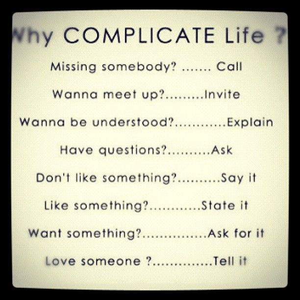 Why Complicate Life?: Inspiration, Quotes, Simple, Truth, Why Complicate Life, Wisdom, Thought, Whycomplicatelife