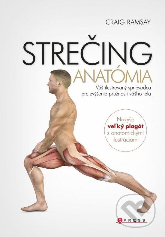 Strečing - anatómia (Craig Ramsay)