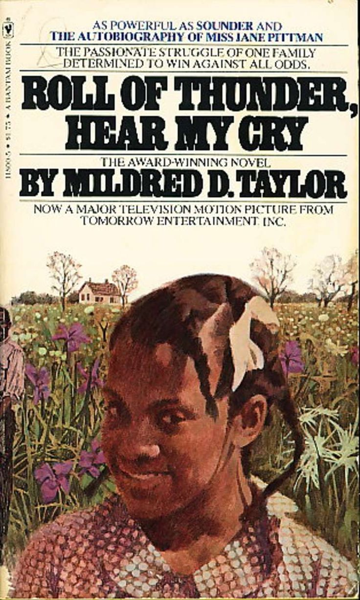 "is roll of thunder hear my Then, when i was 9, i read mildred d taylor's newbery medal-winning ""roll of  thunder, hear my cry,"" published in 1976 cassie logan, the."