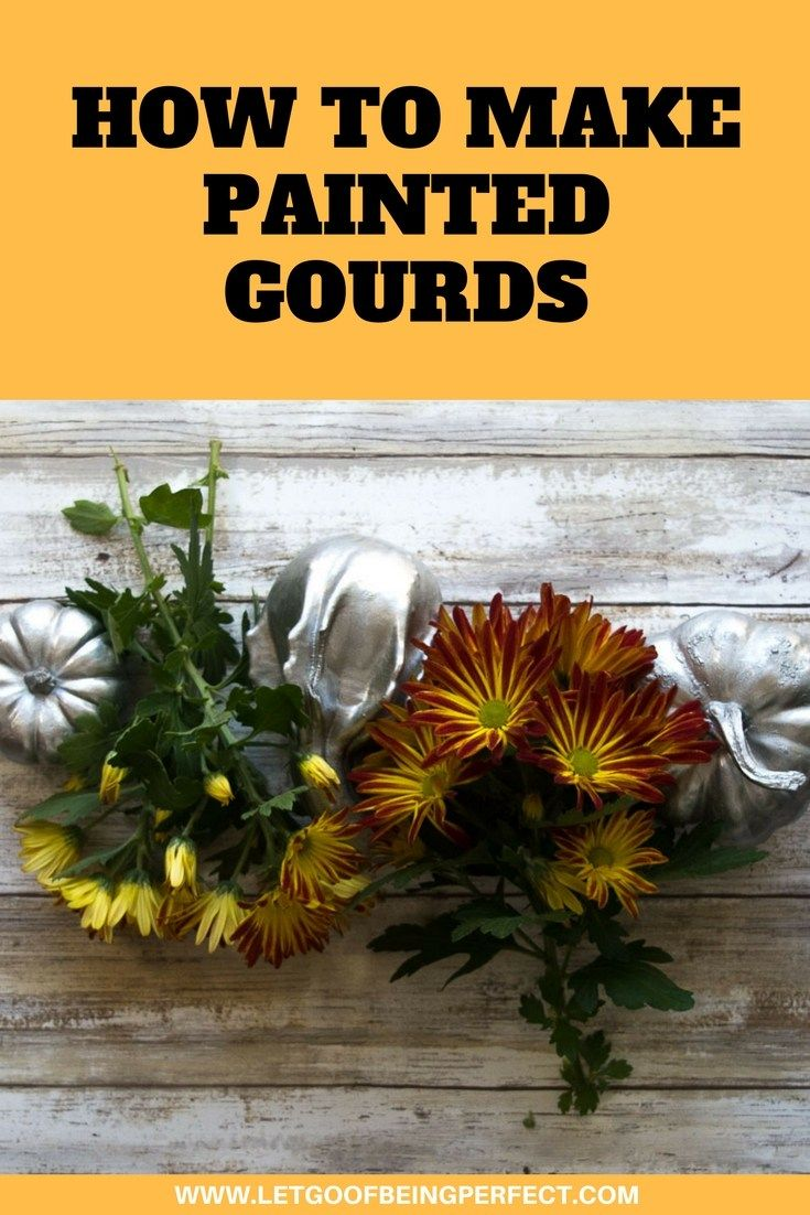 How to Make Painted Gourds - Make a simple #Thanksgiving centerpiece! Painting pumpkins & gourds is super simple & makes a lovely home decoration. Paint different colors to change up your decor, or for different parts of the house. A great, low-cost way to mix up fall, Halloween, or Thanksgiving accessories. Explore the web site for more refashioning, crafting, and photography tutorials with great step-by-step pictures. http://letgoofbeingperfect.com/category/crafts/