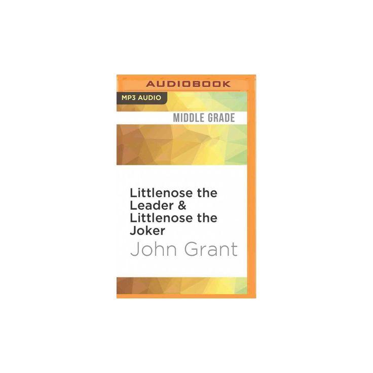 Littlenose the Leader & Littlenose the Joker (MP3-CD) (John Grant)