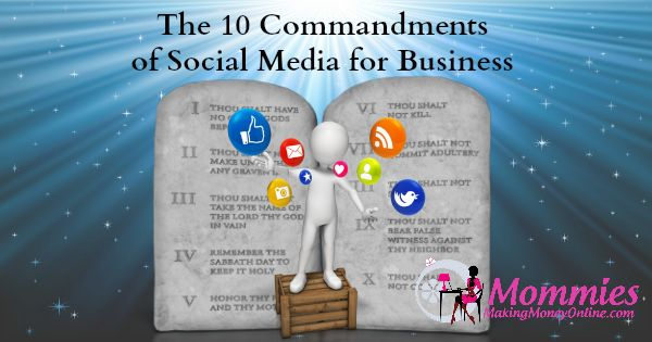 The 10 Commandments of Social Media for Business