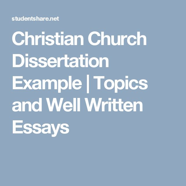 best essay examples images essay examples wells  christian church dissertation example topics and well written essays