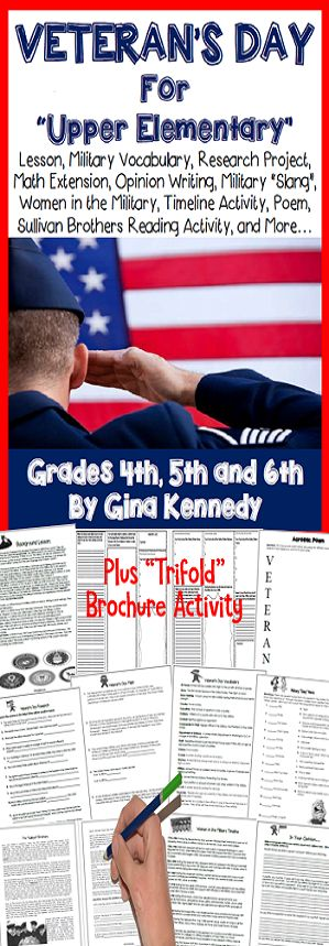 Complete Veteran's Day Unit: appropriate, challenging and fun for the upper elementary grades to honor this special day. Standards based activities from creating timelines to researching specific dates and facts about particular wars, determining the meaning of military slang, responding to a passage about the Sullivan Brothers to even writing persuasive opinions about military policies, students will love the activities in this resource.$