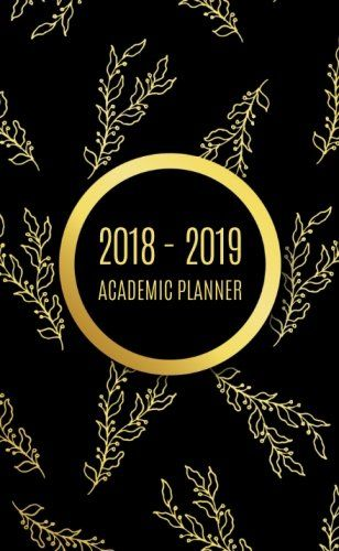 2018 - 2019 Academic Planner: 2018 - 2019 Two Year Monthly Pocket Planner | 2 Year Pocket Calendar | Agenda Schedule Organizer Logbook and Journal Notebook | Gold Flower Cover - 2018 - 2019 Weekly & Monthly pocket planner Two year planner for 2018 - 2019 including January 2018 - December 2019 (24 Month Calendar). This weekly pocket planner notebook 3.5 x 6.5 inch is a perfect size for a purse, briefcase or backpack. Organize your day with : Monthly and Weekly Action Plan...