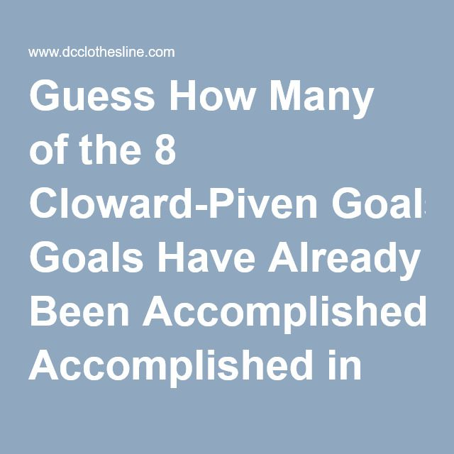 Guess How Many of the 8 Cloward-Piven Goals Have Already Been Accomplished in America? |