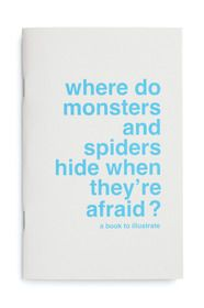 Where Do Monsters And Spiders Hide When They're Afraid? Illustration Book by SuperEditions from The Kid Who #kids #book