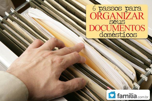6 passos para organizar seus documentos domésticos