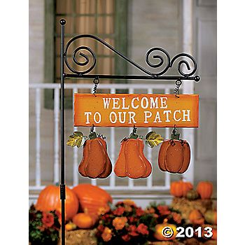 """""""Welcome to Our Patch"""" Yard Stake"""