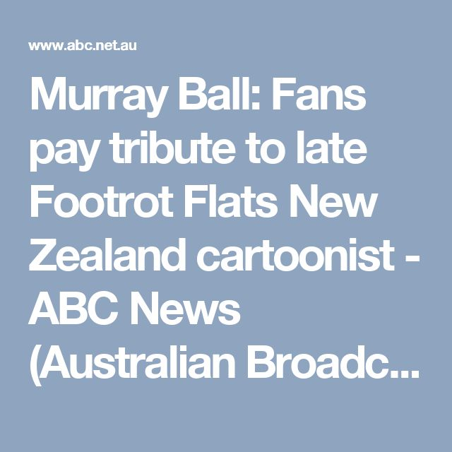 Murray Ball: Fans pay tribute to late Footrot Flats New Zealand cartoonist - ABC News (Australian Broadcasting Corporation)