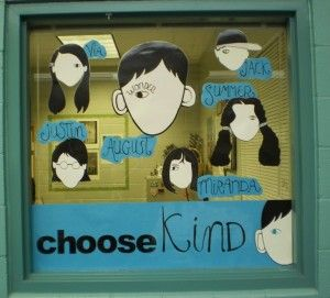 Great Choose Kind display!  #thewonderofwonder
