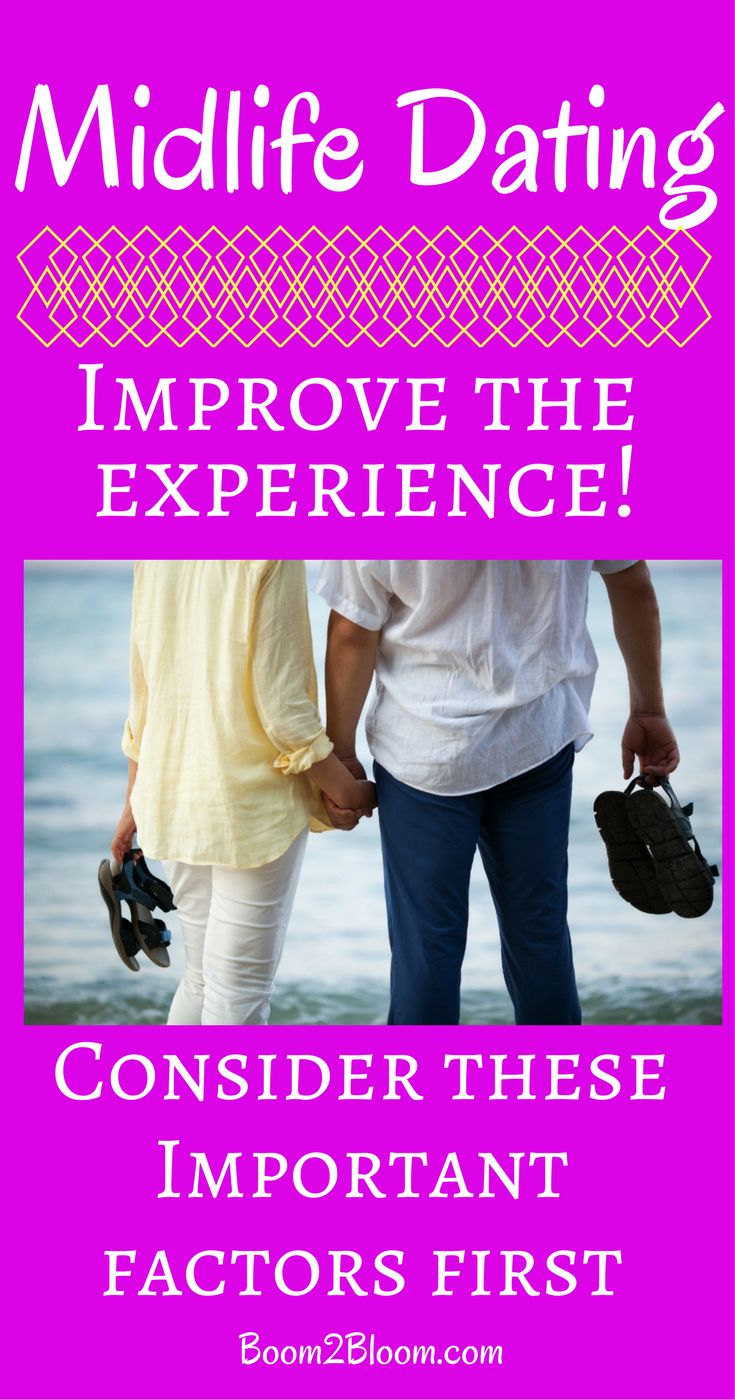 Midlife Dating- tips to improve your experience! #MidlifeDating #Midlife #Dating #Intimacy #Relationships #BabyBoomer