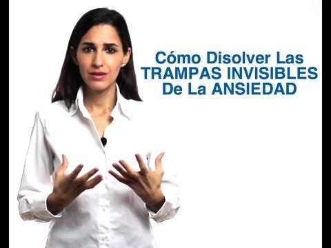 Cómo Disolver Las Trampas Invisibles De La Ansiedad A Través De Tu Mente