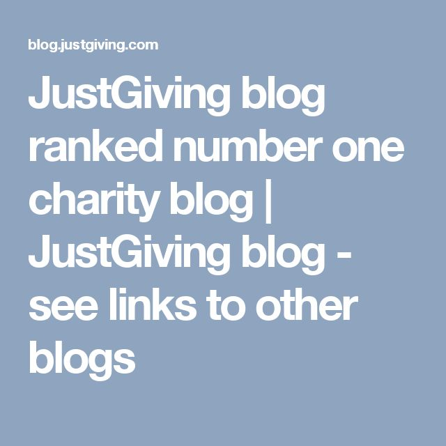 JustGiving blog ranked number one charity blog | JustGiving blog - see links to other blogs