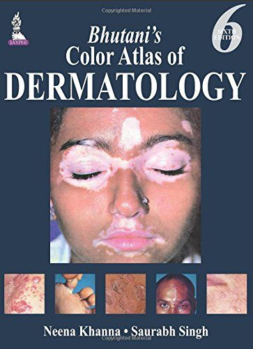 Bhutani's Color Atlas of Dermatology 6th Edition PDF - http://am-medicine.com/2016/03/bhutanis-color-atlas-dermatology-6th-edition-pdf.html