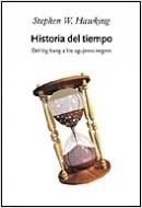 #LibrosLeidos / Historia del tiempo de Stephen W. Hawking / Enlace corresponde a PlanetadeLibros.com / La cubierta corresponde a una edición más nueva que la que yo poseo.