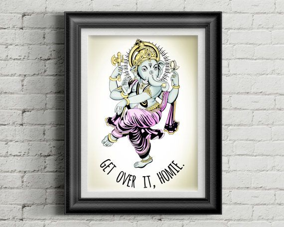 Get Over It Homie Ganesha Poster Print // Dancing Yoga Poster // Zen Funny Wall Art // Yoga Art Yoga Decor // Bohemian Boho Decor