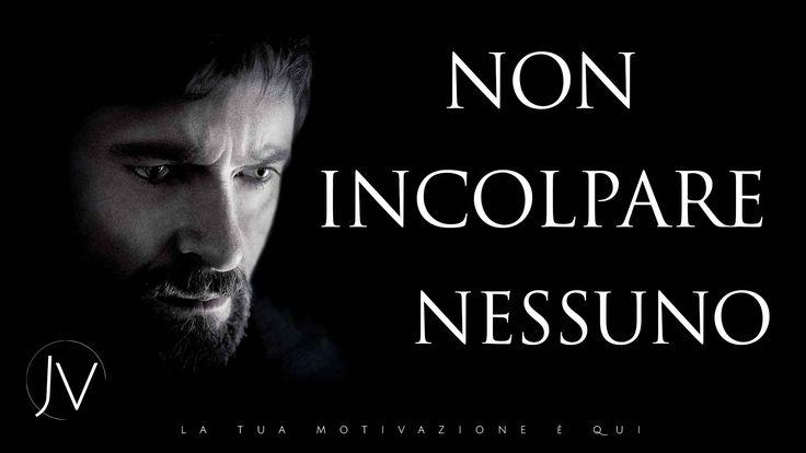 NON INCOLPARE NESSUNO - ITALIANO VIDEO MOTIVAZIONALE 1080p PABLO NERUDA