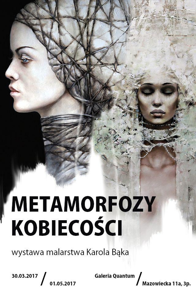 Galeria Quantum - Metamorfozy kobiecości - indywidualna wystawa Karola  http://artimperium.pl/wiadomosci/pokaz/780,galeria-quantum-metamorfozy-kobiecosci-indywidualna-wystawa-karola-baka#.WNgRnm-LTIU