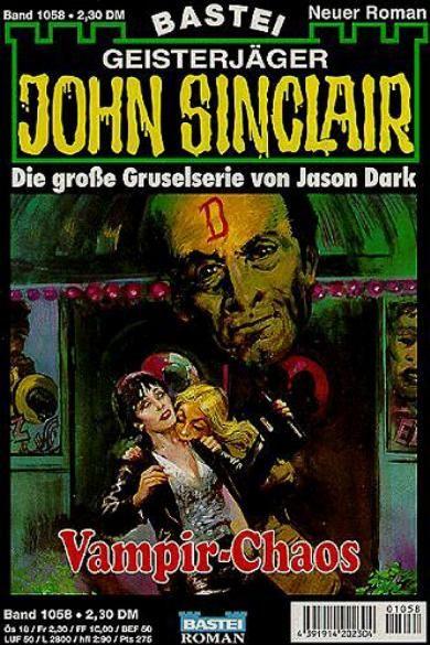 John Sinclair Nr. 1058: Vampir-Chaos