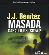 Caballo de Troya 2. Masada (Caballo de Troya (Fonolibro)) (Spanish Edition) (Spanish) Audio CD – Abridged, Audiobook, CD