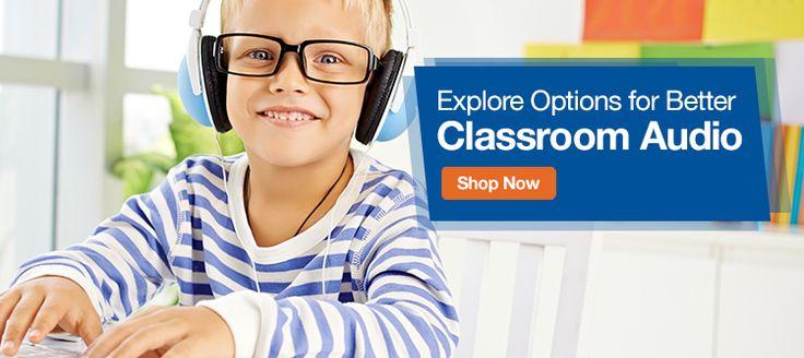 Explore Options for Better Classroom Audio