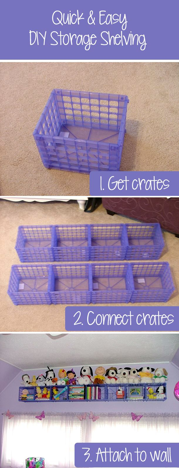 A cheap, easy, #DIY solution for extra storage and shelf space in the kids' bedroom or playroom. And these low-cost plastic crates cost only 2 bucks each!