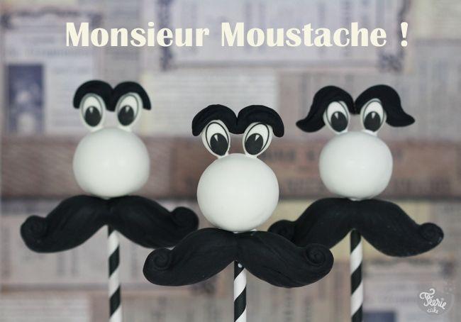 Des cake pops Môssieur Moustache !