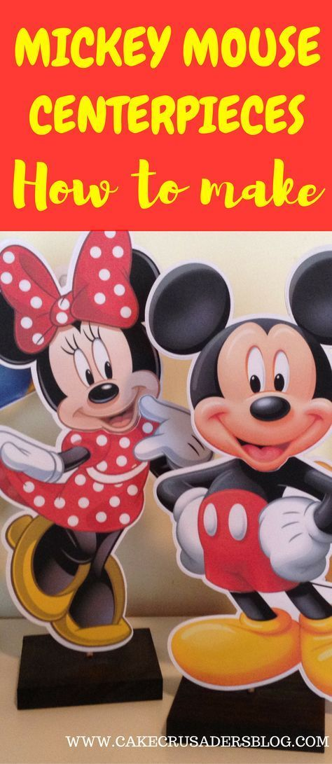 How to make Mickey Mouse Clubhouse Charactor Centrepieces, Free