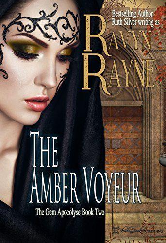 The Amber Voyeur (Gem Apocalypse Book 2) by Ravyn Rayne http://www.amazon.com/dp/B0125WHS5K/ref=cm_sw_r_pi_dp_XjQ1vb0JTY15G