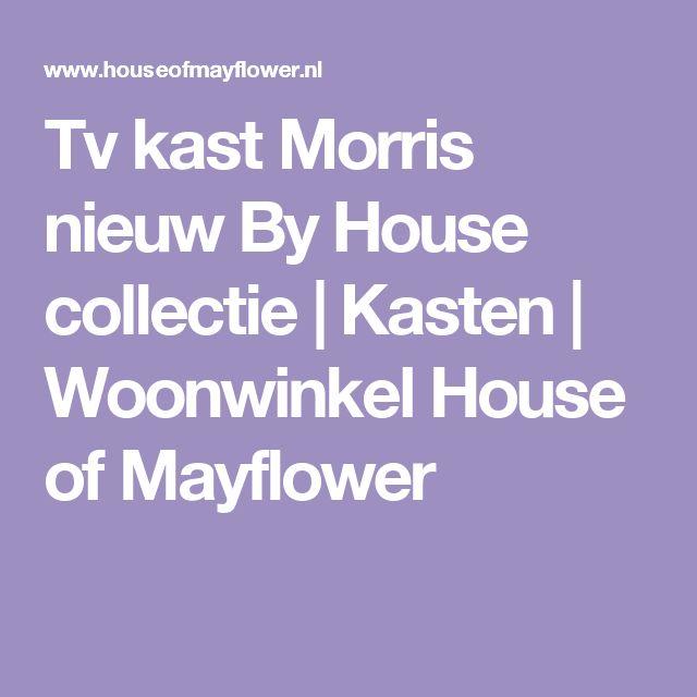 Tv kast Morris nieuw By House collectie | Kasten | Woonwinkel House of Mayflower