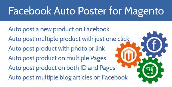 Download Free              Facebook Auto Poster - Magento Extension            #               auto marketer #auto poster #automation #campaign #facebook group poster #facebook page management #group post #link post #marketing #mass posting #multi poster