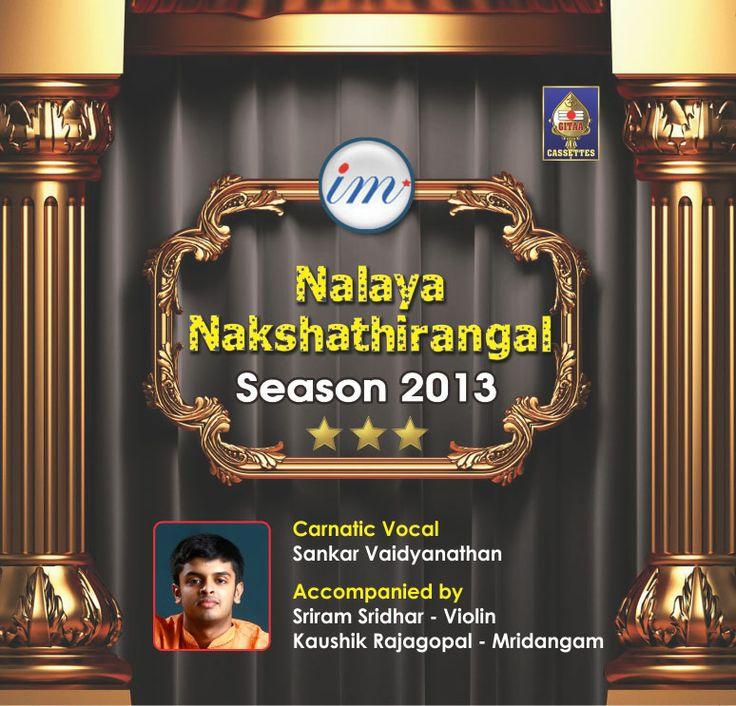 Nalaya Nakshathirangal - Season 2013  Carnatic Vocal By Sankar Vaidyanathan