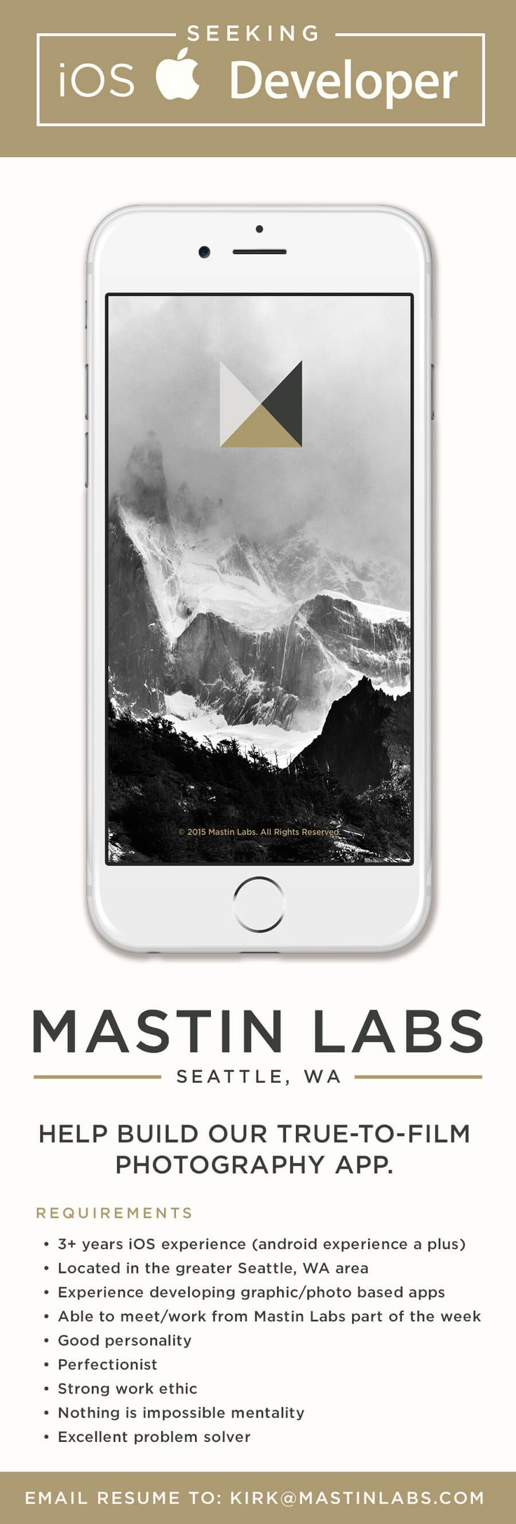 Mastin Labs, makers of the premiere film emulating presets for Adobe Lightroom is seeking an iOS developer to help build a photography app like no other. Mastin Labs is located in the Ballard neighborhood of Seattle and is a fantastic company to work for. I'm working as Art Director/Principal Designer on the app. Come join us and help preserve the look of film for the digital future of mobile photography. - @chadsyme
