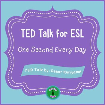 ESL Lesson: Based on a TED talk by Cesar Kuriyama and designed for upper intermediate to advanced ESL learners to practice listening, speaking, reading, writing, vocabulary and grammar skills. Discussion questions encourage higher order thinking.