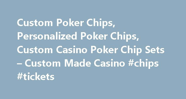 Custom Poker Chips, Personalized Poker Chips, Custom Casino Poker Chip Sets – Custom Made Casino #chips #tickets http://entertainment.remmont.com/custom-poker-chips-personalized-poker-chips-custom-casino-poker-chip-sets-custom-made-casino-chips-tickets-3/  #chips tickets # Custom Poker Chips, Personalized Poker Chips. Custom Casino Poker Chip Sets – Custom Made Casino Custom Made Casino is the premier brand…