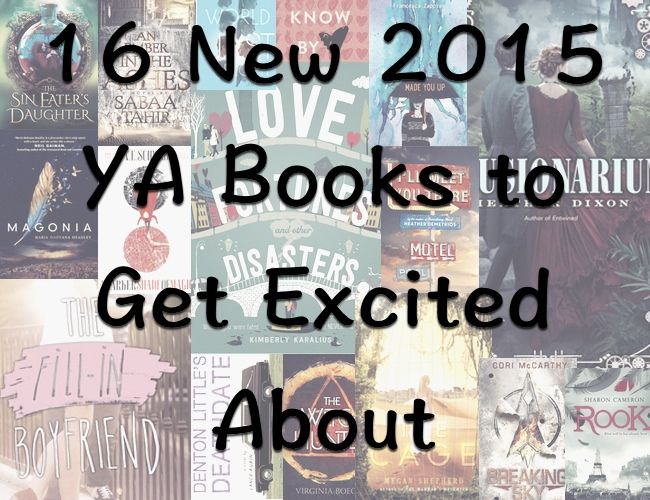 16 new 2015 young adult books to get excited about   www.readbreatherelax.com