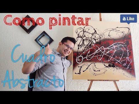Cómo Pintar un Cuadro Abstracto - Principiantes - Fácil y bien explicado - YouTube