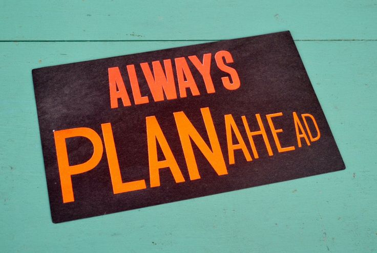 "Vintage Paper Sign Funny Humorous Saying Quote ""Always Plan Ahead"" Cardstock Black Neon Orange Poster Office Classroom by RelicsAndRhinestones on Etsy"