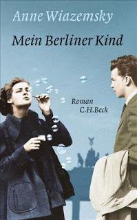 """Przeczytałam książkę: """"Mein Berliner Kind"""" Anne Wiazemsky"""