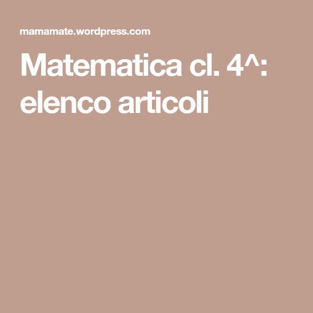 Matematica cl. 4^: elenco articoli