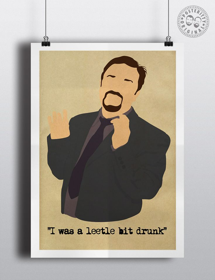 #posteritty #theoffice #rickygervais #davidbrent #quote #poster #brentsback #drunk