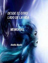 DESDE EL OTRO LADO DE LA VIDA (Memorias) | Tus Libros Digitales