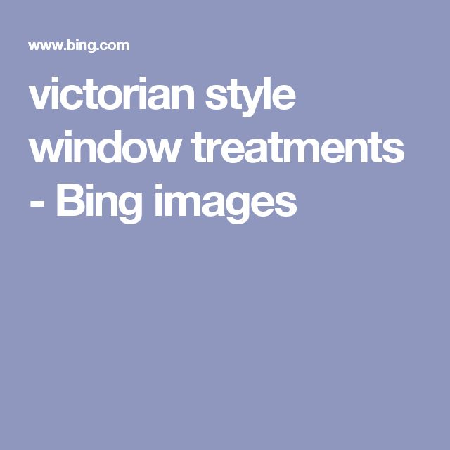 Best 25 Victorian Window Treatments Ideas On Pinterest