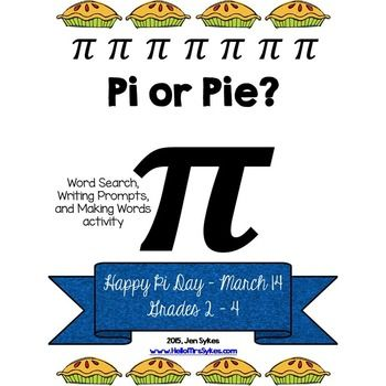 Pi Day 2015 will be 3.14.15, the first 5 digits of the mathematical concept Pi. Pi Day or Pie Day? This fun freebie includes: - a word search using words for Pi (ex. circle) and pie (ex. crust) - open-ended writing prompts about Pi and pie - a making words activity using the letters in Happy Pi Day - answer keys