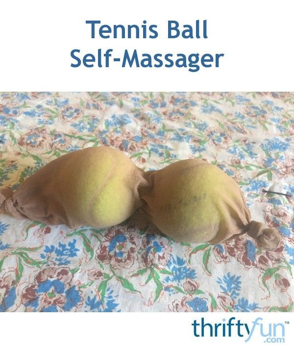 Put a couple tennis balls in a stocking and you will have a fantastic portable self-massager. This is great for when you have pains in your back and feet that you can't reach on your own. The soft give that a tennis ball has works well for not applying too much hard pressure on your body.